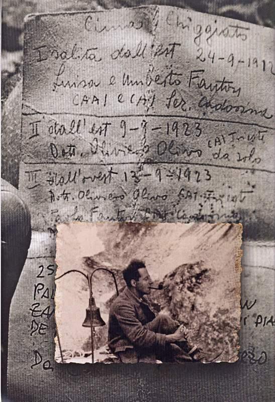 Il biglietto in vetta alla Cima Chiggiato (Antelao), con le firme dei primi salitori Luisa e Umberto Fanton, seguite da quella di Oliviero Olivo. Foto: P. De Nardo. Il ritratto è un ricordo di Olivo in vetta al Campanile di Val Montanaia.